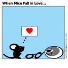 When Mice Fall in Love...