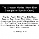 The Greatest Movies I Have Ever Seen