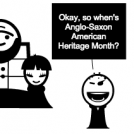 Anglo-Saxon American Month
