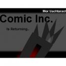 The Return: Comic Inc.