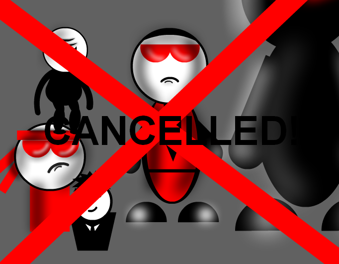 CANCELLED!