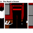 Paying Up Act 3 Part 13:  The Mask is Drawn