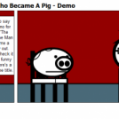 Mystery of the Man Who Became A Pig - Demo