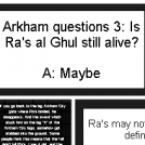 Arkham Question #3: Ra's al Ghul