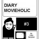 Diary Movieholic #3
