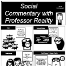 Social Commentary with Professor Reality