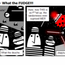 Chip: The Untold - 24 - What the FUDGE!!!