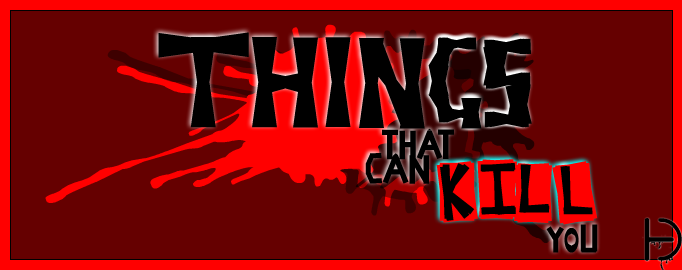 """Things That can Kill You"" Logo"