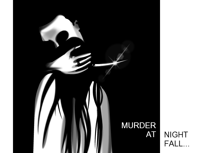 MURDER AT NIGHT FALL...