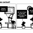 dans la vie il y a des cactus!!