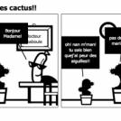 dans la vie il y a des cactus!!