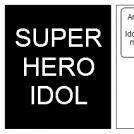 SuperHero Idol 2: Eclectic Boogaloo