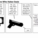 Gun's Not The Only One Who Hates Oasis