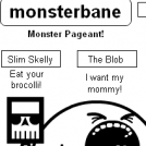 monsterbane! 7: monster pageant! 1st wave