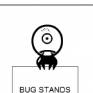 Bug stands on things Pt 1