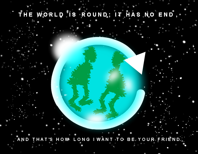 The WORLD has no end