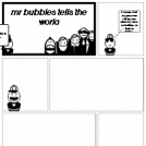 mr bubbles tells the world