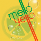 They Call Me Mello Yello (Quite Rightly)