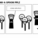 ADVNTRS OV LOLMAN 4: SPOON PPLZ