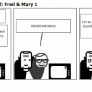 Unfortunately married: Fred & Mary 1