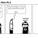 Adventures of Gaye-Man Pt.3