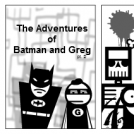 The Adventures of Batman and Greg pt 2