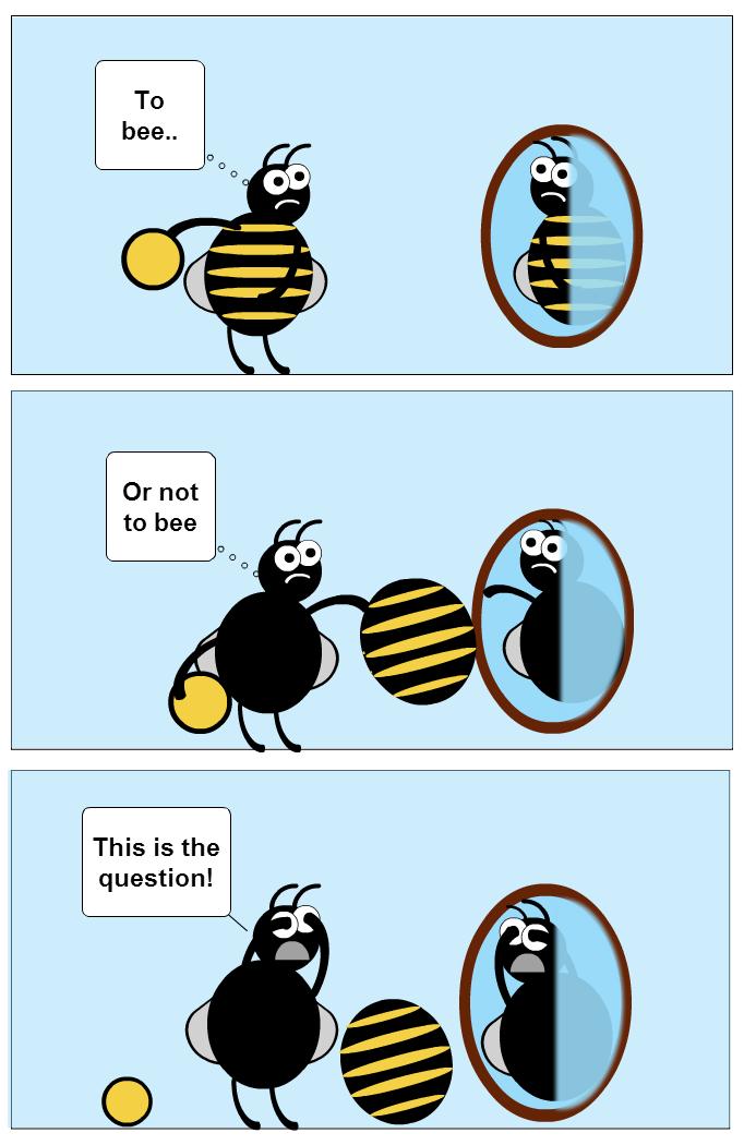 Drama bee!