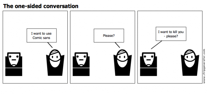 The one-sided conversation