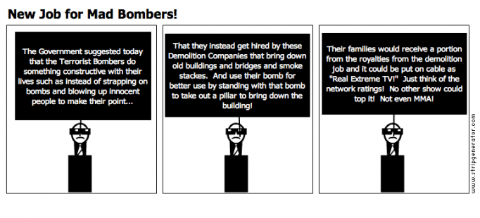 New Job for Mad Bombers!