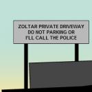 Zoltar's driveway DO NOT PARKING