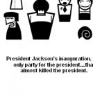 President Jackson's inauguration