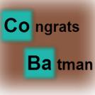 Congratz Batman