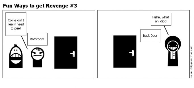 Fun Ways to get Revenge #3