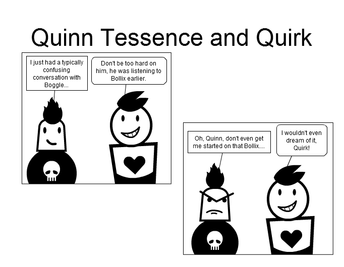 Quinn Tessence and Quirk