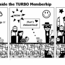 We are all happy inside the TURBO Memberhip