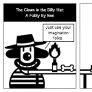 The Clown in the Silly Hat: A Fable by Ben