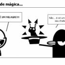 Em um show de mágica...