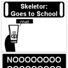 Skeletor goes to school