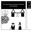 The first meeting between Beowulf and Hrothar.