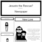 Jesus to the Rescue? - Newspaper