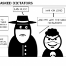 THE MASKED DICTATORS