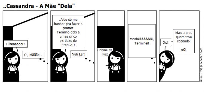 "..Cassandra - A Mãe ""Dela"""