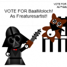 Vote for BaalMoloch!