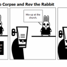Danny The Wind-Up Corpse and Rev the Rabbit