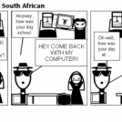 A Day In The Life Of A South African