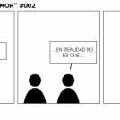 """TIRAS """"PERO QUE HUMOR"""" #002"""