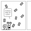THE RICHES IS NOT LUCKY
