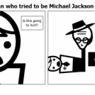 The man who tried to be Michael Jackson