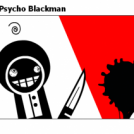 The Adventures Of Psycho Blackman