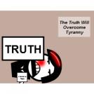 The Truth Will Overcome Tyranny
